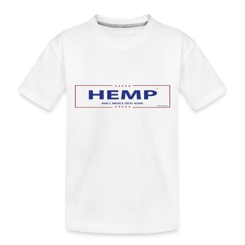 Hemp Makes America Great Again on White - Toddler Premium Organic T-Shirt