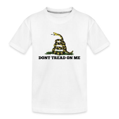 GADSDEN DONT TREAD ON ME - Toddler Premium Organic T-Shirt
