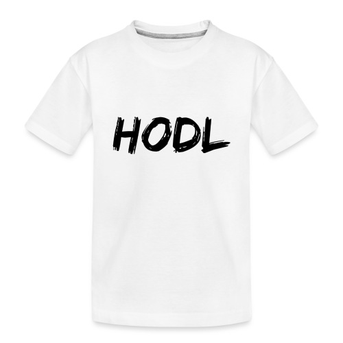 HODL - Toddler Premium Organic T-Shirt