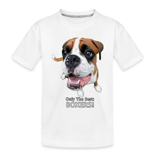 Only the best - boxers - Toddler Premium Organic T-Shirt