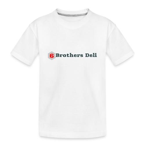 6 Brothers Deli - Toddler Premium Organic T-Shirt
