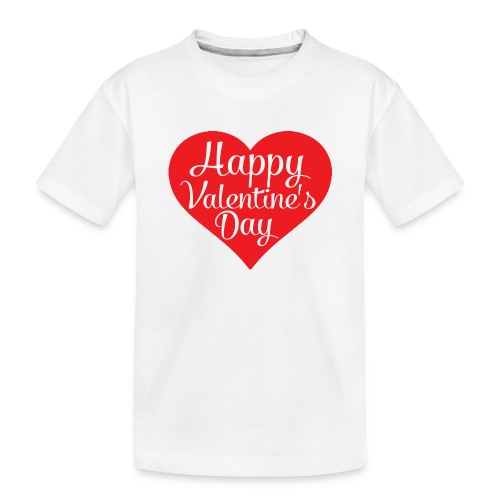 Happy Valentine s Day Heart T shirts and Cute Font - Toddler Premium Organic T-Shirt