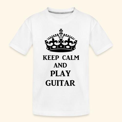 keep calm play guitar blk - Toddler Premium Organic T-Shirt