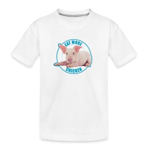 Eat more chicken - Sweet piglet print - Toddler Premium Organic T-Shirt