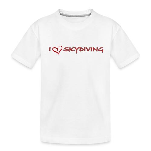 I love skydiving T-shirt/BookSkydive - Toddler Premium Organic T-Shirt