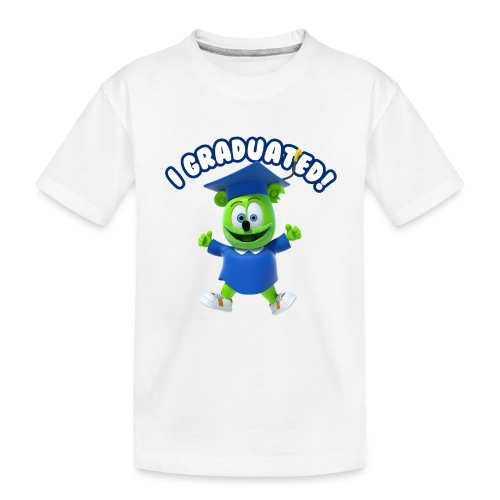 I Graduated! Gummibar (The Gummy Bear) - Toddler Premium Organic T-Shirt