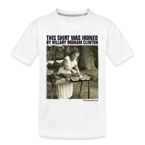 Ironed By Hillary - Toddler Premium Organic T-Shirt