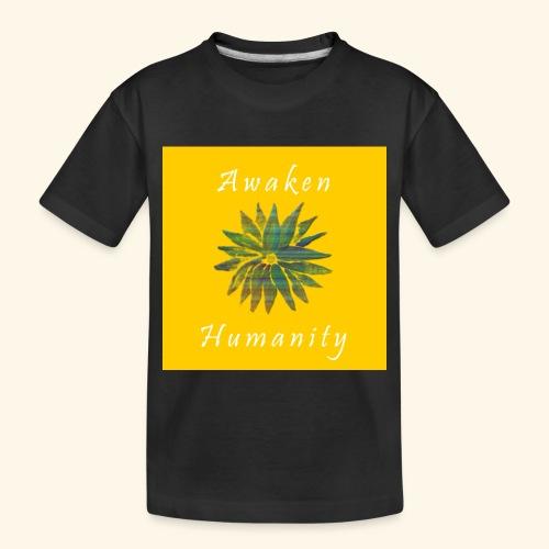 Awaken Humanity Brand - Toddler Premium Organic T-Shirt