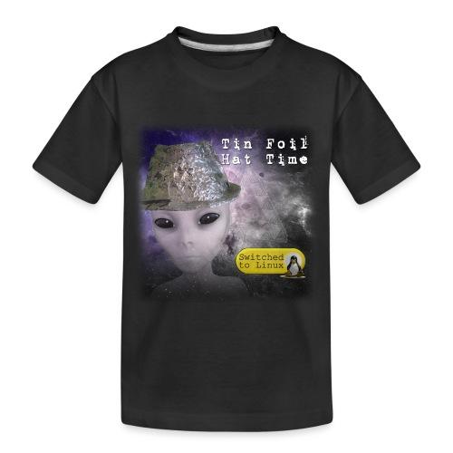 Tin Foil Hat Time (Space) - Toddler Premium Organic T-Shirt