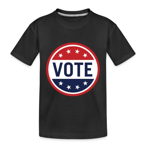 Vote Red, White and Blue with Stars - Toddler Premium Organic T-Shirt
