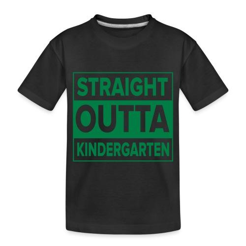 Straight Outta Kindergarten - Toddler Premium Organic T-Shirt