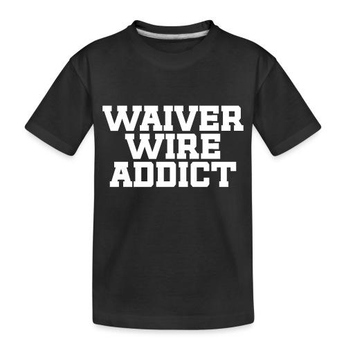Waiver Wire Addict (Turquoise & Metallic Gold) - Toddler Premium Organic T-Shirt
