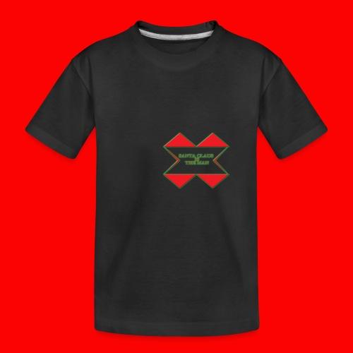 SANTA CLAUS IS THE MAN - Toddler Premium Organic T-Shirt