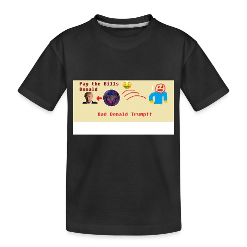 donald trump gets hit with a ball - Toddler Premium Organic T-Shirt