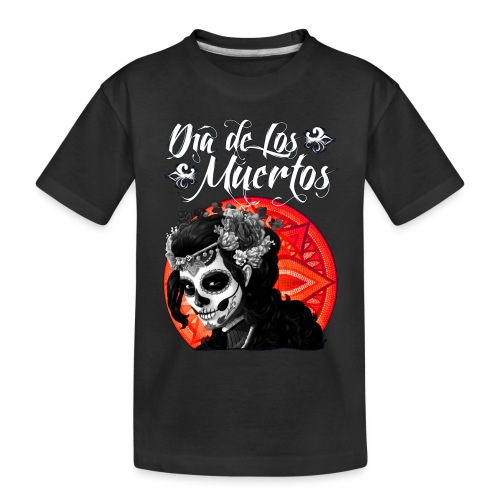 Dia de Los Muertos 01 - Toddler Premium Organic T-Shirt