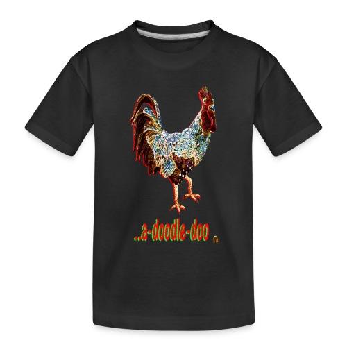 A Doodle Doo - Toddler Premium Organic T-Shirt