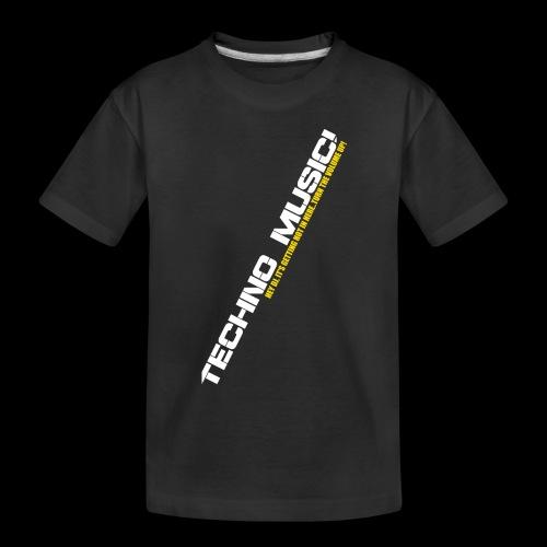 Techno Music.. Hey DJ.. - Toddler Premium Organic T-Shirt