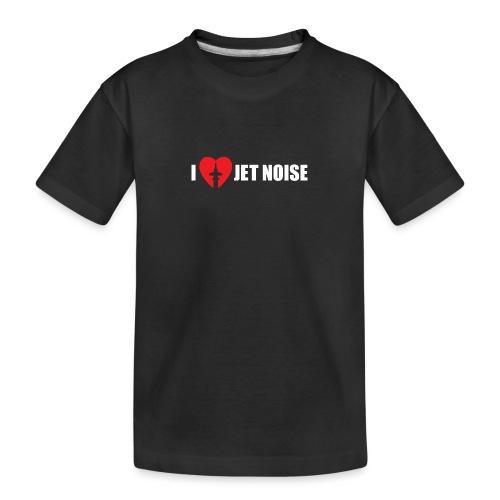 I Love Jet Noise Aviation Heart - Toddler Premium Organic T-Shirt
