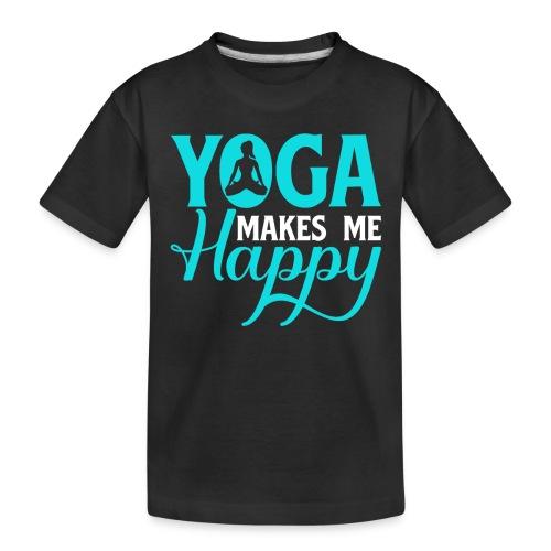 Yoga Makes me Happy - Toddler Premium Organic T-Shirt