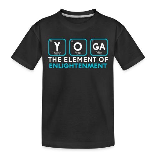 Yoga the Element of Enlightenment - Toddler Premium Organic T-Shirt