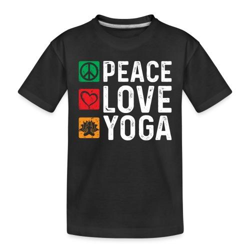 Peace Love Yoga - Toddler Premium Organic T-Shirt