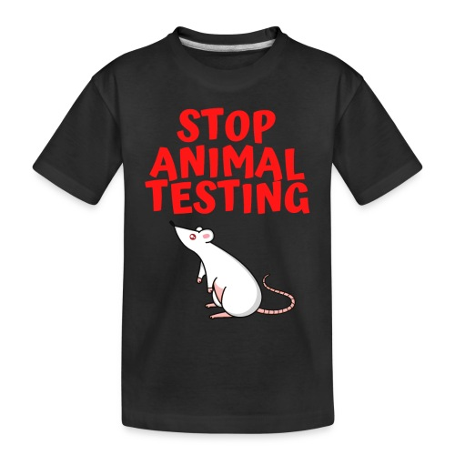 Stop Animal Testing - Defenseless White Mouse - Toddler Premium Organic T-Shirt