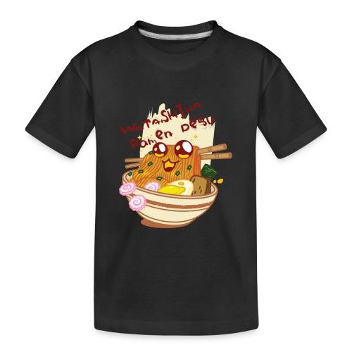 Watashiwa Ramen Desu - Toddler Premium Organic T-Shirt