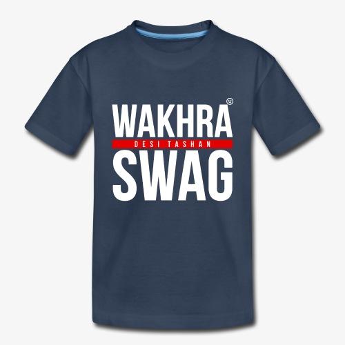 Wakhra Swag W - Toddler Premium Organic T-Shirt