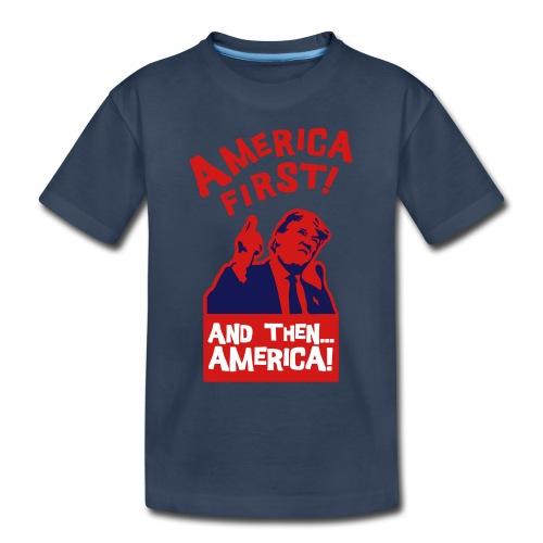 AMERICA FIRST - Toddler Premium Organic T-Shirt