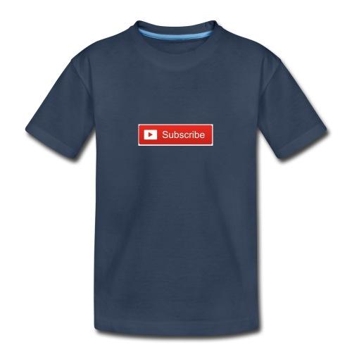 YOUTUBE SUBSCRIBE - Toddler Premium Organic T-Shirt