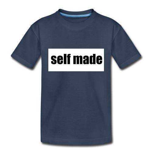 self made tee - Toddler Premium Organic T-Shirt