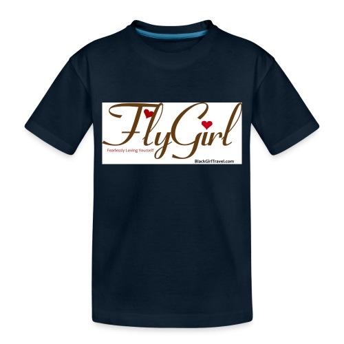FlyGirlTextGray jpg - Toddler Premium Organic T-Shirt
