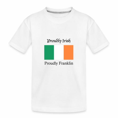 Proudly Irish, Proudly Franklin - Kid's Premium Organic T-Shirt