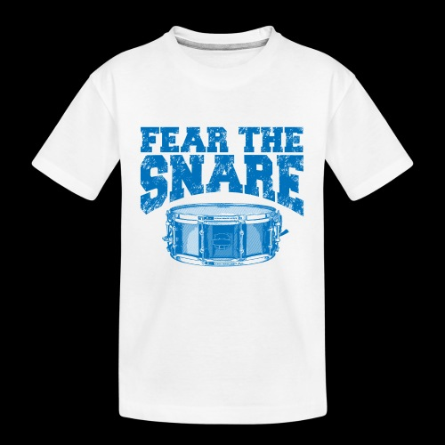 FEAR THE SNARE - Kid's Premium Organic T-Shirt