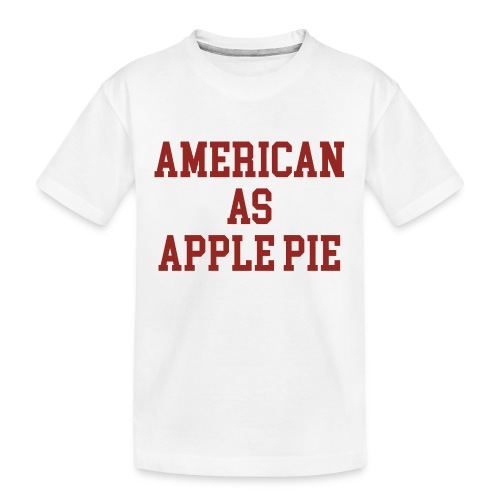 American as Apple Pie - Kid's Premium Organic T-Shirt