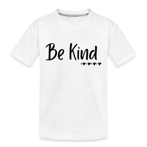 Be Kind - Kid's Premium Organic T-Shirt