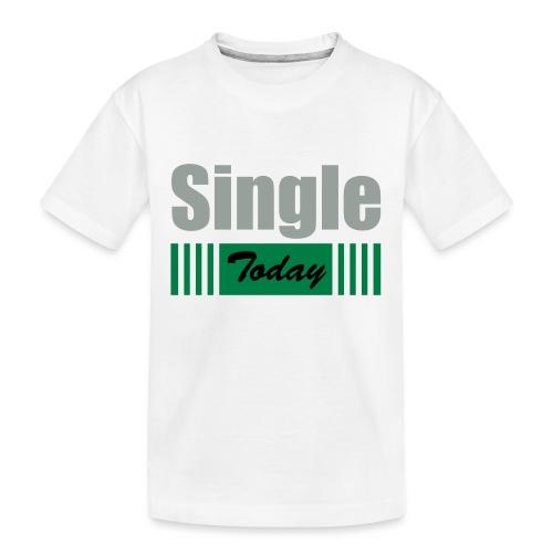 Single Today - Kid's Premium Organic T-Shirt