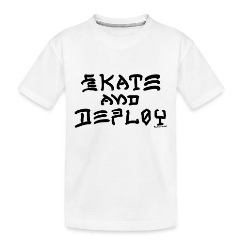 Skate and Deploy - Kid's Premium Organic T-Shirt