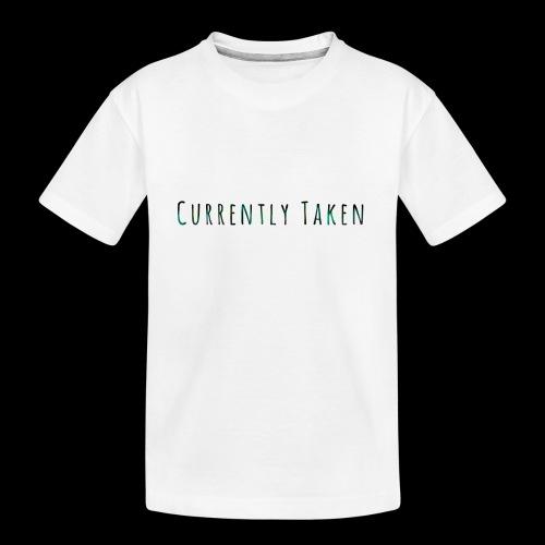 Currently Taken T-Shirt - Kid's Premium Organic T-Shirt