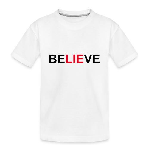 Believe - Kid's Premium Organic T-Shirt