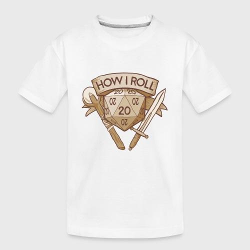 How I Roll D&D Tshirt - Kid's Premium Organic T-Shirt