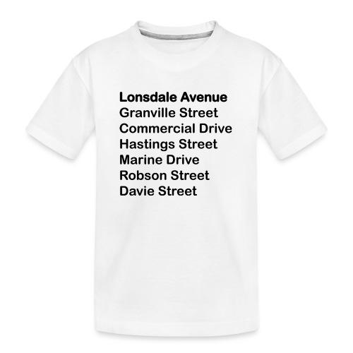 Street Names Black Text - Kid's Premium Organic T-Shirt
