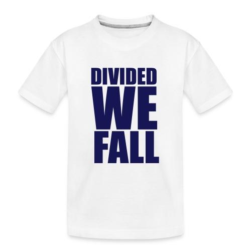 DIVIDED WE FALL - Kid's Premium Organic T-Shirt
