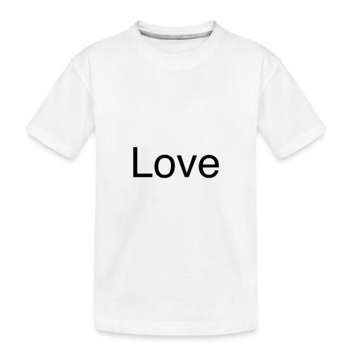 Love - Kid's Premium Organic T-Shirt