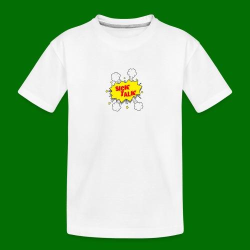 Sick Talk - Kid's Premium Organic T-Shirt