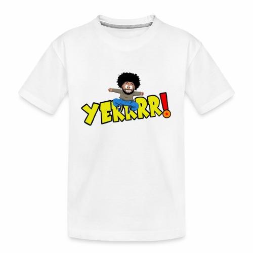 #Yerrrr! - Kid's Premium Organic T-Shirt