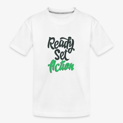 Ready.Set.Action! - Kid's Premium Organic T-Shirt