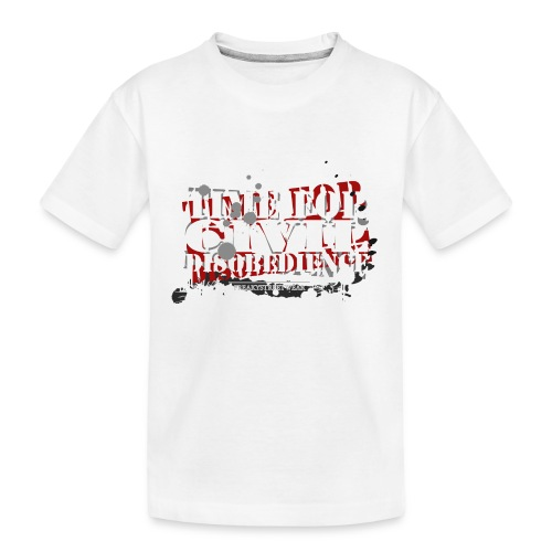 civil disobedience - Kid's Premium Organic T-Shirt