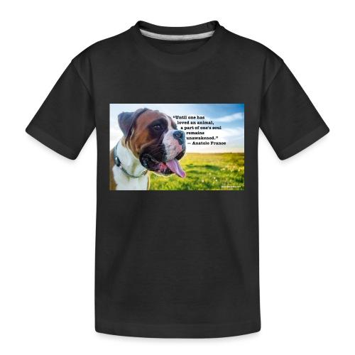 Until one has loved an animal - Kid's Premium Organic T-Shirt