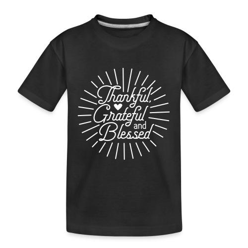 Thankful, Grateful and Blessed Design - Kid's Premium Organic T-Shirt